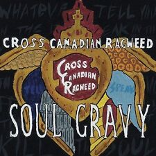 Soul Gravy by Cross Canadian Ragweed (CD, Mar-2004, Universal South Records)
