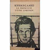 Kierkegaard-La-Difficulte-d-039-etre-chretien-Presentation-et-choix-de