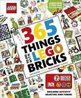 365 Things to Do with LEGO Bricks by DK (Hardback, 2016)