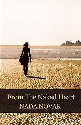 From the Naked Heart, Nada, Novak, Used; Good Book