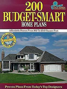 200 Budget-Smart Home Plans : Affordable Home Plans from 902 to 2540 Square Feet