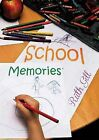 School Memories by Ruth Gill (Paperback, 2013)
