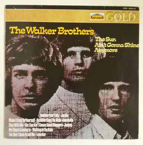 The-Walker-Brothers-The-Sun-Ain-039-t-Gonna-Shine-Anymore-LP-Alemania-reedicion-1984