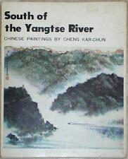 SOUTH OF THE YANGTSE RIVER ~ CHINESE PAINTINGS by CHENG KAR-CHUN ~ PORTFOLIO