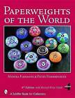 Paperweights of the World by Peter Pommerencke, Monika Flemming (Hardback, 2006)