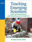 Teaching Emerging Scientists: Fostering Scientific Inquiry with Diverse Learners in Grades K-2 by Pamela Fraser-Abder (Paperback, 2010)