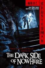The Dark Side of Nowhere - New - Shusterman, Neal - Paperback