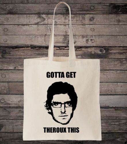 Theroux Get Theroux This Tote Bag