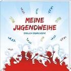 Meine Jugendweihe (2013, Taschenbuch)