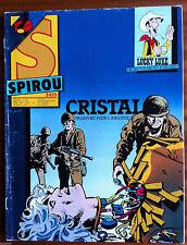 a)SPIROU N°2425; Cristal; Passeport pour l'angoisse/ sans le poster