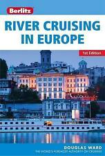 Berlitz: River Cruising in Europe (Berlitz Cruise Guide), APA Publications Limit