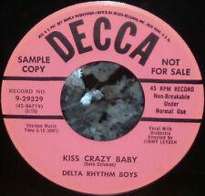 """* * """"KISS CRAZY BABY/SHOES"""" PRISTINE GEM DELTA RHYTHM BOYS '54 PROMO CLEAN M- 45"""