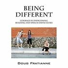 Being Different: Courage in Overcoming Bullying and Speech Difficulties by Doug Fratianne (Paperback / softback, 2014)