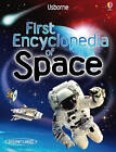First Encyclopedia of Space by Paul Dowsell (Hardback, 2010)