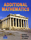 Additional Mathematics by K. Cheng, John F. Talbert, H. H. Heng (Paperback, 2005)