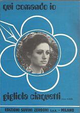 MUSICA_SPARTITO_GIGLIOLA CINQUETTI_QUI COMANDO IO_EDIZIONI SUVINI ZERBONI 1971