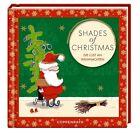 Shades of Christmas (2013, Kunststoffeinband)