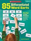 85 Differentiated Word Sorts: One-Page Leveled Word Sorts for Building Decoding & Spelling Skills by Janiel Wagstaff (Paperback / softback, 2016)