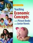Teaching Economic Concepts with Picture Books and Junior Novels by Nancy J. Polette (Mixed media product, 2013)