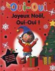 Joyeux Noel, Oui Oui ! von Collective (2008, Gebundene Ausgabe)