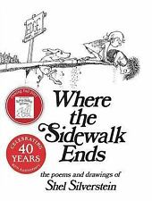 Where the Sidewalk Ends : Poems and Drawings by Shel Silverstein (2014, Hardcover)
