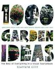1,000 Garden Ideas: The Best of Everything in a Visual Sourcebook by Stafford Cliff (Hardback)
