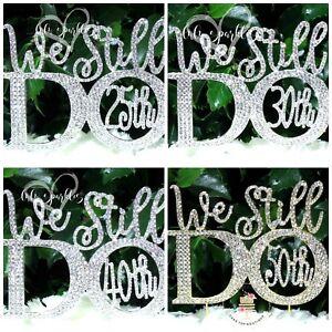 We Still Do 169 25th 30th 40th 50th Wedding Anniversary