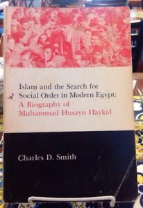 Islam-And-The-Search-For-Social-Order-In-Modern-Egypt-Biography-Of-M-H-Haykal