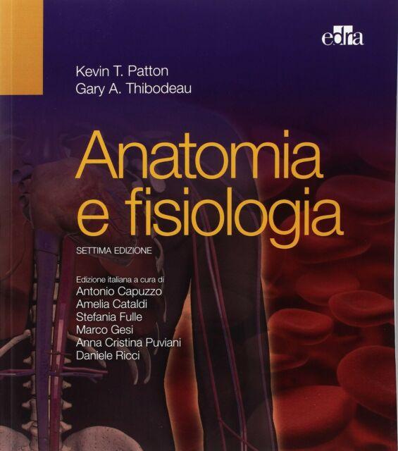 ANATOMIA E FISIOLOGIA - KEVIN T. PATTON