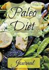 Paleo Diet Journal by Healthy Diet Journal (Paperback / softback, 2015)