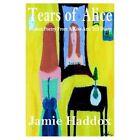 Tears of Alice 9781420831382 by Jamie Haddox Book