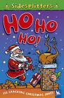 Ho Ho Ho!: Over 150 Cracking Christmas Jokes by Pan Macmillan (Paperback, 2005)