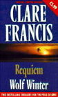Clare Francis Double:  Requiem ,  Wolf Winter by Clare Francis (Paperback, 1995)