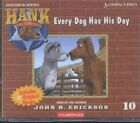 Every Dog Has His Day 9781591886105 by John R. Erickson Audio Book