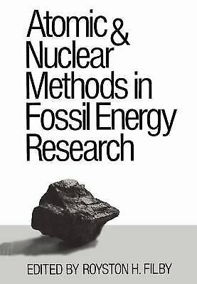Atomic and Nuclear Methods in Fossil Energy Research by Filby -ExLibrary