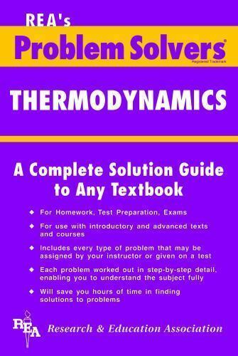 Problem Solvers Solution Guides: Thermodynamics Problem Solver by Research  & Education Association Editors, Ralph W  Pike and M  Fogiel (1984,