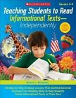 Teaching Students to Read Informational Texts-Independently!: 30 Step-By-Step Strategy Lessons That Scaffold Essential Common Core Reading Skills to Help Students Tackle Informational Texts on Their Own by Nancy Witherell (Paperback / softback, 2014)