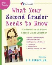 What Your Second Grader Needs to Know: Fundamentals of a Good Second-Grade Educa