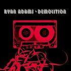 Demolition by Ryan Adams (CD, Sep-2002, Universal Distribution)