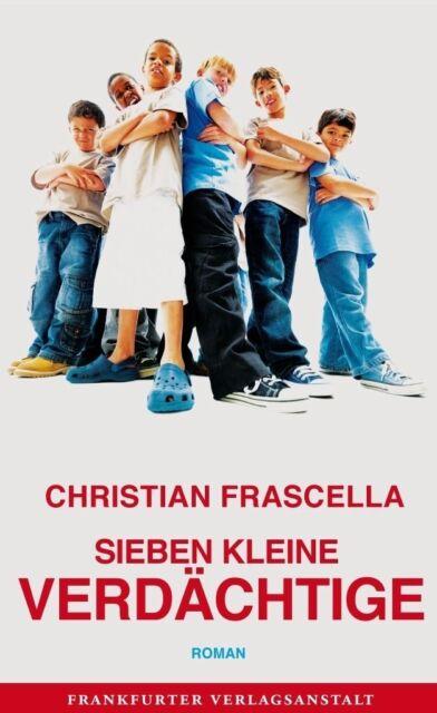 Frascella, Christian - Sieben kleine Verdächtige /4