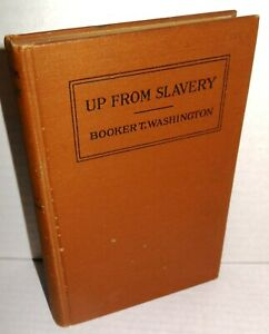 BOOK-Up-from-Slavery-An-Autobiography-by-Brooker-T-Washington-op-1st-Ed-1901