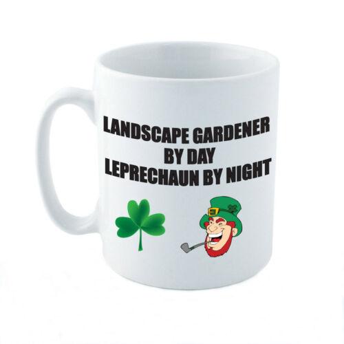 LANDSCAPE GARDENER BY DAY LEPRECHAUN Gardening Novelty Themed Ceramic Mug