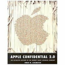 Apple Confidential 2.0: The Definitive History of the World's Most Colorful Comp