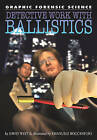 Detective Work with Ballistics by Professor of Latin David West (Hardback, 2008)