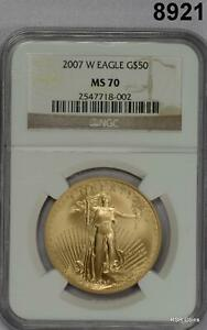 2007 W $50 GOLD EAGLE BURNISHED NGC CERTIFIED MS70 1OZ GOLD! #8921