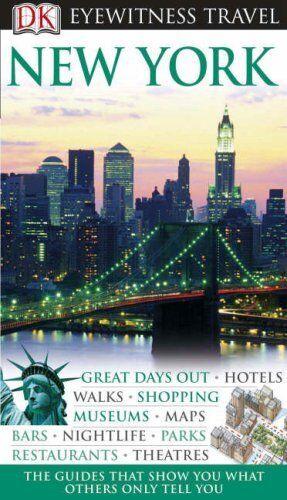 New York (DK Eyewitness Travel Guide) By Eleanor Berman. 9781405317160