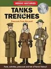 Tanks and Trenches WW1 by Anita Ganeri (Paperback, 2014)