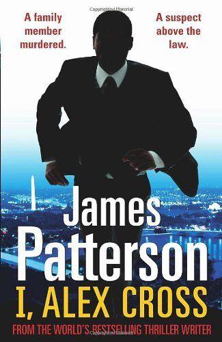 1 of 1 - I, Alex Cross: (Alex Cross 16),James Patterson