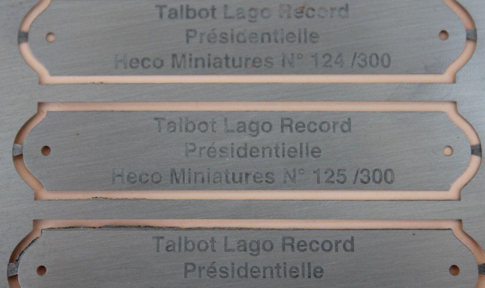 OJ Heco Miniatures plaque métal gravé numéro Talbot Lago Record Présidentielle