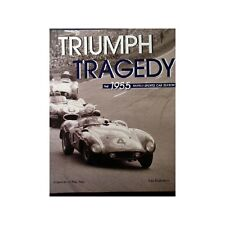 TRIUMPH AND TRAGEDY 1955 WORLD SPORTS CAR SEASON - LIVRE D'OCCASION